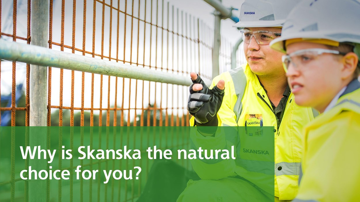why-is-skanska-the-natural-choice-for-you
